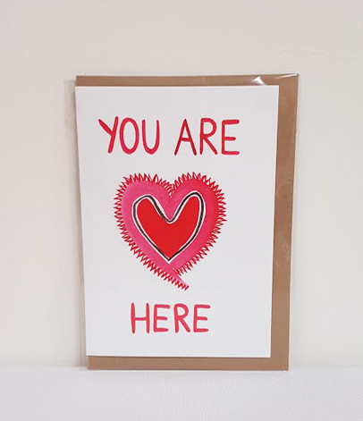 YOU ARE HERE HEART GREETING CARD